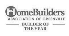 Builder of the Year Home Builder Association of Greenville